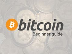 A #Bitcoin Guide for #Beginners