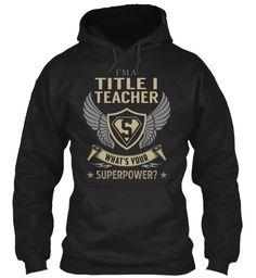 Title I Teacher - Superpower #TitleITeacher