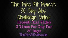 30 Day Ab Workout Challenge  • http://themissfitmama.com/30-day-ab-workout-challenge/