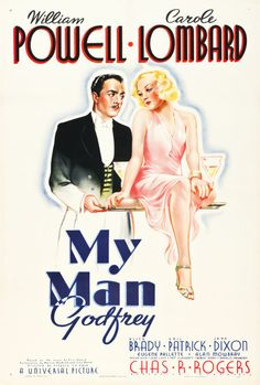 """My Man Godfrey (Universal, 1936): From one of the 1930's classiest screwball comedies. William Powell and Carole Lombard star in this Gregory La Cava directed film which has always rated at the top of everyone's """"All Time Greatest Comedies"""" list."""