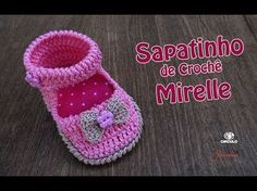 Sapatinho de Crochê Mirelle Bebê | 1 à 3 meses | Parte 1 | Simone Eleoterio - YouTube