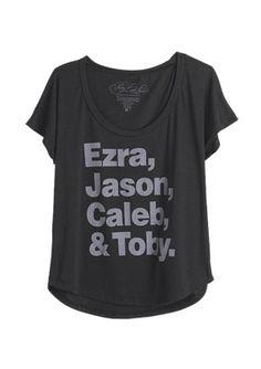 Pretty Little Liars Ezra Jason Caleb Toby Tee. I MUST HAVE THIS!