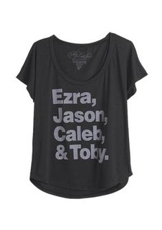 Pretty Little Liars Ezra Jason Caleb Toby Tee. I MUST HAVE THIS!