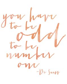 You Have To Be Odd To Be Number One    Free Printable    Hearts & Sharts