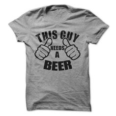 This Guy Needs A Beer Tshirt Funny Mens Shirt Tees Drinking Shirt by LuckyMonkeyTees on Etsy
