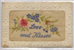WW1 Silk Postcard, Love and Kisses