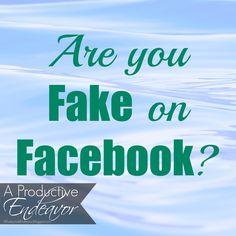 A Productive Endeavor: Fake on Facebook