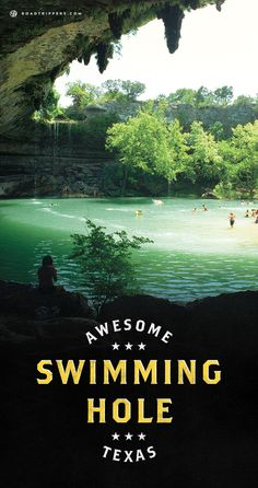 Swim in a very magical place, Hamilton Pool just outside Austin, Texas.