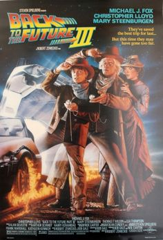 Back to the Future III, 1990 - original vintage film poster for the family sci-fi movie, Back to the Future III directed by Robert Zemeckis and produced by Steven Spielberg, starring Michael J. Fox as Marty McFly, Christopher Lloyd as Doctor Emmett Brown and Mary Steenburgen as Clara Clayton, listed on AntikBar.co.uk