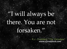 "Quotes from my book ""The Forsaken"""