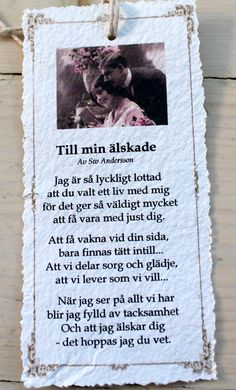 Hej! Jag lovade ju att visa dikterna lite närmare, så här kommer de!  Dikterna är skrivna av Siv Andersson som skriver så ljuvligt, härli... Quotes To Live By, Love Quotes, Funny Quotes, Text Quotes, Qoutes, Swedish Quotes, Swedish Language, Flirty Quotes, Think Happy Thoughts