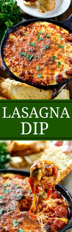 Lasagna Dip with Italian Sausage and tons of cheese. Pile it high on garlic toast!