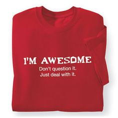 Im Awesome T Shirt - Best Selling Gifts, Clothing, Accessories, Jewelry and Home Décor