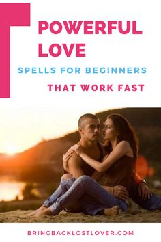 Powerful love spells for beginners that work fast are very powerful and effective love spells that work particularly if you're searching for fast and dependable love spells that work in a person's life. how to spellswiccans spells