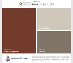 I found these colors with ColorSnap® Visualizer for iPhone by Sherwin-Williams: Roycroft Copper Red (SW 2839) for the front door, Accessible Beige (SW 7036) for the walls, and Foothills (SW 7514) to cover the accent wall.