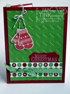 Stamps: Chock Full of Cheer, More Merry Messages; Paper - Be of Good Cheer DSP, Cherry Cobbler, Gumball Green, Very Vanilla; Ink - Gumball Green, Cherry Cobbler, Whisper White; Other - Chevron embossing folder, Decorative Label punch, Gumball Green Stitched Satin ribbon, Mitten Builder punch, Cherry Cobbler baker's twine, gold brad, dimensionals.