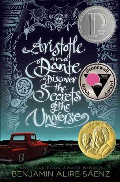 Aristotle and Dante Discover the Secrets of the Universe  (Book) : Sáenz, Benjamin Alire : Fifteen-year-old Ari Mendoza is an angry loner with a brother in prison, but when he meets Dante and they become friends, Ari starts to ask questions about himself, his parents, and his family that he has never asked before.