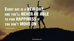 Every day is a new day and enjoy it !!!✌✌✌