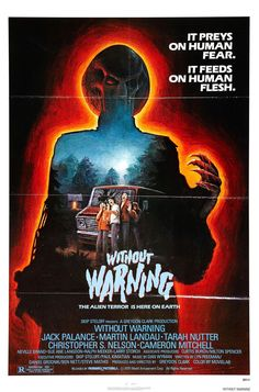 Without Warning - It Preys on Human Fear... It Feeds on Human Flesh!