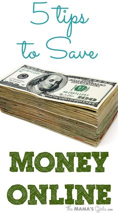 5 Tips to Save Money Online - I could use this right now!