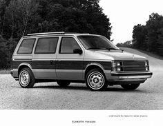 It was the car I grew up in and so I must have one of my own in the future.  The 1988 Plymoth Voyager. ( I know this is a Chrysler, but they are the same.)