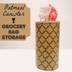 Oatmeal Canister Turned Grocery Bag Storage {for my Portland friends and family! Grocery Bag Storage, Grocery Bags, Grocery Store, Oatmeal Canister, Food Canisters, Plastic Bag Holders, Plastic Bags, Thrifty Decor Chick, Formula Cans