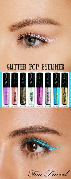 GLITTER POP EYELINER - BY TOO FACED AVAILABLE AT SEPHORA #ad