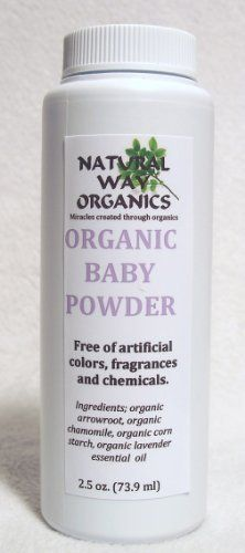 Natural Way Organics Organic Baby Powder 2.5 oz. (73.9ml) by NATURAL WAY ORGANICS. $12.99. Natural Way Organic Baby Powder is an organic baby powder that will refresh your baby in a natrual way great for after baths or any time your little one needs to be refreshed. made with lavender esstinal oil that gives the baby an unbelievable smell and is very calming as well.