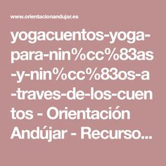 yogacuentos-yoga-para-nin%cc%83as-y-nin%cc%83os-a-traves-de-los-cuentos - Orientación Andújar - Recursos Educativos