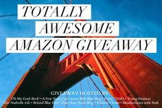 Totally Awesome Amazon Giveaway ~ Ends 12/03
