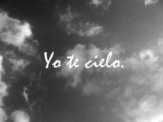 Yo te cielo. Frida.