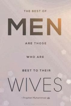 The Hadith proves the importance of a husband in the wives' world, but Islam also tells us the importance and rights of wife in islam. Islamic Quotes On Marriage, Islam Marriage, Islamic Inspirational Quotes, Muslim Quotes, Quran Verses, Quran Quotes, Hadith, Alhamdulillah, Prophet Muhammad Quotes