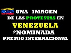 Fotografía que Retrata la Crisis de Venezuela Nominada a Premio World Press Photo Ultima hora #14Feb - YouTube