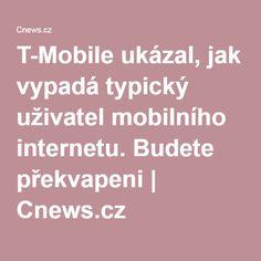 T-Mobile ukázal, jak vypadá typický uživatel mobilního internetu. Budete překvapeni | Cnews.cz