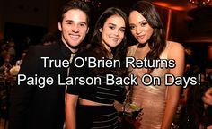 Days of Our Lives Spoilers: Paige Larson Returns – True O'Brien Reprising DOOL Role | Celeb Dirty Laundry