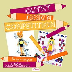 Lottie dolls outfit design competition entry enter the monthly Lottie dolls outfit design competition to WIN a Lottie doll of your choice.  Competition open to children aged 13 and under. Parent/Guardian consent required. Send your outfit design to create@lottie.com