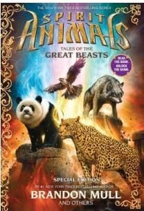 Spirit Animals Special Edition : Tales of the Great Beasts