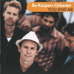"""""""You and Me"""" by Bo Kaspers Orkester on You and Me added the April 23 2016 at 03:52PM"""