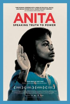 Opens this weekend in major cities; elsewhere later. Anita - Movie Poster. Story of Anita Hill's brave battle against sexual harassment from Supreme Court Judge Clarence Thomas.
