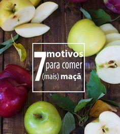 7 MOTIVOS PARA COMER (MAIS) MAÇÃ