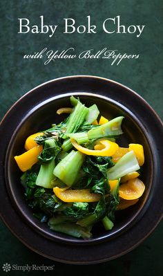 Baby bok choy, stir fried with sliced yellow bell peppers, green onions, and sesame oil. ~ SimplyRecipes.com