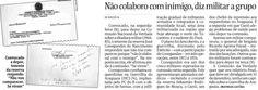 """Matéria escrita pelo jornalista Matheus Leitão mostra o tenente da reserva José Conegundes do Nascimento se recusando a depor na Comissão Nacional da Verdade: """"Não colaboro com inimigo"""", """"Não vou comparecer. Se virem"""", disse o militar."""