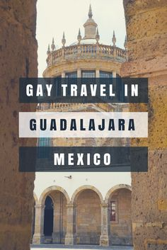 Ideas, Hints and Tips For the Ultimate gay Travel Trip to Guadalajara Mexico - One of the world's best gay travel destinations! Lgbt friendly vacations and countries. Hotels, things to do, bars, nightclubs, disco and more. guadalajara mexico things to do in. Your ultimate guide to gay Mexico and inspiration for gay travel. gay guadalajara map gay guadalajara hotels guadalajara gay pride 2014 gay friendly hotels and B&B's. LGBT Travel made easy