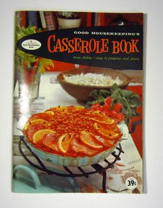Casserole Book   Good Housekeeping's Cook Book