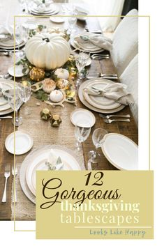 12 Gorgeous Thanksgi