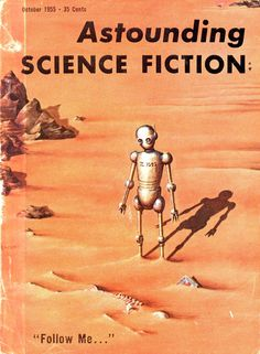 """Follow Me..."" in Astounding Science Fiction, October 1955. Cover art by Ed Emshwiller."