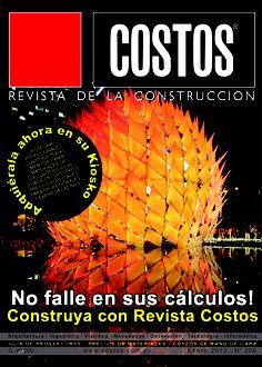 Revista Costos 208 -Enero/2013: Ahora en su kiosco favorito. NO CONSTRUYA SIN CONSULTARLA. ACCEDA A TODOS LOS PRECIOS DE MATERIALES Y MANO DE OBRA Y TODOS LOS RUBROS DE LA CONSTRUCCIÓN.