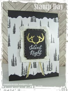 Silent Night & Antlers from the Wonderland stamp set by Stampin' up. by Stamp Day Designs Create Christmas Cards, Stampin Up Christmas, Noel Christmas, Xmas Cards, Handmade Christmas, Holiday Cards, Christmas Favors, Christmas Greetings, Diy Cards