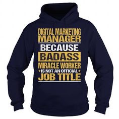 Awesome Tee For Digital Marketing Manager T Shirts, Hoodie