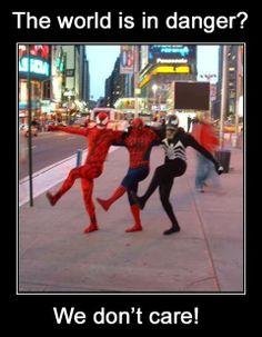 Um, Spidermen? Would we care to catch some villains anytime soon? Lol